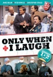 Only when I laugh, kaudet 1-2 (2DVD)