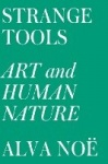 Strange Tools - Art and Human Nature