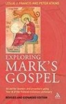 Exploring Mark's Gospel - An Aid for Readers and Preachers Using Year B of the Revised Common Lectionary