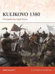 Kulikovo 1380 - The battle that made Russia