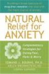 Natural Relief for Anxiety: Complementary Strategies for Easing Fear, Panic&Worry