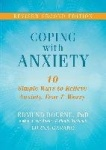 Coping with Anxiety - Ten Simple Ways to Relieve Anxiety, Fear, and Worry