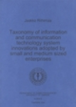 """Taxonomy of information and communication technology system innovations adopted by small and medium sized enterprises TaY. Tiet"