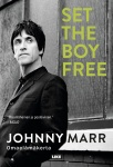Set the boy free : Johnny Marr : omaelämäkerta