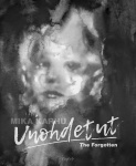 Unohdetut = the forgotten
